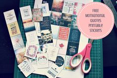 Motivational Quotes Printable Stickers: A Freebie For You To Download!