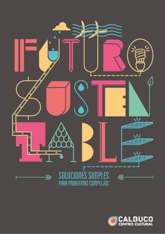 FUTURO SUSTENTABLE by Virginia Garcia, via Behance