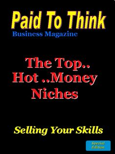 In this special issue PTTBM examines the 4 most popular business niche markets, which skills are in demand and how to start your business in the right niche for you.    In this special issue we look at which are the HOT NICHES and which skills are in demand. We also tell you how you can get access to a special interview with Jay Abraham and more resources and all for free!  Go here:  http://auto-pilot-biz.com/PTT