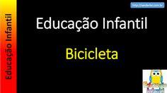 Educação Infantil - Nível 4 (crianças entre 7 a 9 anos): Educação Infantil - Bicicleta