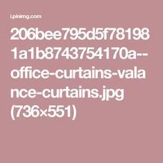 Office Curtains, Valance Curtains, Life Philosophy, Blinds, Valence Curtains