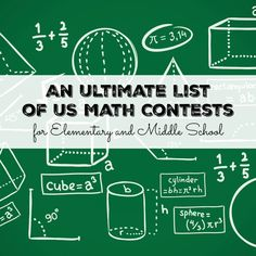 An Ultimate List of US Math Contests for Elementary and Middle School: