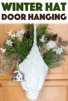 Create your own beautiful door hanging using some foraged greens, a knitted hat and some additional Winter-themed decor picks. Create your own beautiful door hanging using some foraged greens, a knitted hat and some additional Winter-themed decor picks. Winter Diy, Winter Home Decor, Winter Door Decoration, Christmas Holidays, Christmas Wreaths, Christmas Decorations, Christmas Ornaments, Winter Thema, Easy Crafts