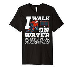 Discounted Ice Hockey T Shirt I Walk on Water Hockey Shirts, Hockey Mom, Ice Hockey, Tee Shirts, Hockey Apparel, Hockey Party, Hockey Quotes, Pittsburgh Penguins Hockey, Walk On Water