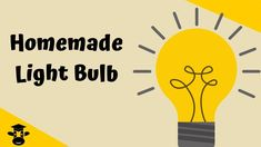 How to make a light bulb Science Project