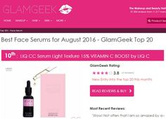 Wow! We are ranked 10th in GlamGeek Best Face Serums for August'16. Thank you!   https://www.glamgeek.co.uk/skin-care/face-serum/liq-c/product20977  #cosmeticsreviews #bestfaceserum