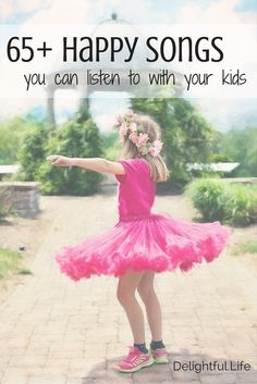65+ Happy Songs you can listen to with your kids. It's the perfect music playlist for an instant pick-me-up family dance party!