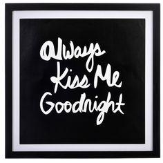 """Obraz w drewnianej ramie """"Allways kiss me goodnight"""" - sprawdź na http://www.przytulnie.com/obraz-w-drewnianej-ramieallways-kiss-me-goodniht-id-42.html"""
