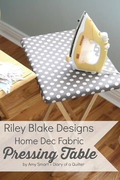 Home Dec Fabric - Recovering a Pressing Table - Diary of a Quilter - a quilt blog
