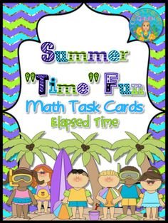 Make your math centers fun! These colorful free math task cards may be used as a review in centers or as extra practice for early finishers. Adorable children at the beach illustrate these elapsed time word problems. The cards are numbered and a blank answer sheet and an answer key are included.
