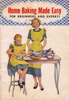 "Spry brochure ""home baking made easy"" used these cute matching mother/ daughter duo in blue dresses and yellow aprons! Old Recipes, Vintage Recipes, Cookbook Recipes, Cookie Recipes, Vintage Advertisements, Vintage Ads, Vintage Images, Vintage Food, Vintage Apron"