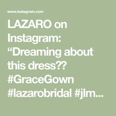 "LAZARO on Instagram: ""Dreaming about this dress💭✨ #GraceGown #lazarobridal #jlmcouture"" Lazaro Bridal, Gowns, Instagram, Dresses, Vestidos, Vestidos, Curve Dresses, Gown, Dress"