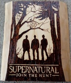 Supernatural Join The Hunt by GothicRider on DeviantArt Wood Paintings, Painting On Wood, Wood Carving Patterns, Wood Burning Art, Woodburning, Family Business, Supernatural, Moose Art, Join