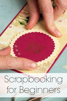 Scrapbooking for Beginners | The Jenny Evolution