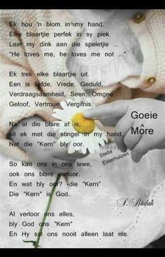 Good Morning Greetings, Good Morning Wishes, Goeie Nag, Goeie More, Afrikaans Quotes, Bible Verses Quotes, Scriptures, Good Night Quotes, He Loves Me