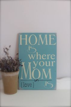 This is true for a LOT of us! Mom is the love, comfort, and care that we had growing up. Or you know someone who did this for you! Why not add this to a card message for Mother's Day? Or really blow her mind and make her a DIY wall hanging for her home? This is such a great idea that we wanted to share it with you H&J Florist and Greenhouses of St Joseph, MI 269-429-3621 is here to help you show that special lady in your life how very precious she is to you!