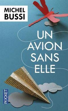 Un avion sans elle - Prix Maison de la Presse 2012 de Mic…