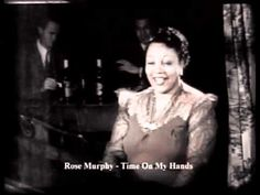"""Rose MURPHY """" Time On My Hands """" !!! - YouTube"""