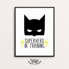 Superhero In Training, Batman Print, 8x10 Printable, Batman Printable, Boys Room Decor, Batman Party