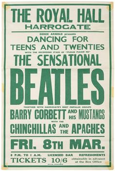 Beatles March 1963 Royal Hall Harrogate Early Concert Poster (UK - A very rare original concert - Available at 2018 November 3 Entertainment &. Beatles Poster, Les Beatles, Gig Poster, Rock Vintage, Vintage Music, Tour Posters, Band Posters, Event Posters, Vintage Concert Posters