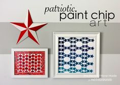 Project estimate:  Paint chips, on hand Paper, on hand Star punch or template, on hand Frame, on hand or $1 Glue, on hand