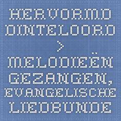 Hervormd Dinteloord > Melodieën Gezangen, Evangelische Liedbundel, etc.