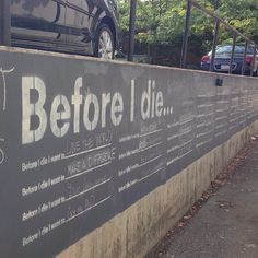 """Write something on the """"Before I Die"""" board in Lafayette, Indiana."""