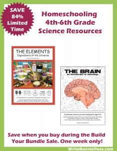 Homeschooling 4th-6th Grade Science Resources. Save when you buy during the Build Your Bundle Sale. One week only! See site for details.- WriteBonnieRose.com