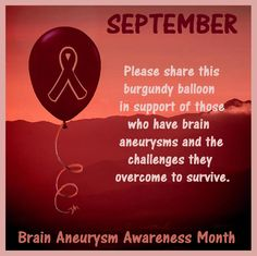 BRAIN ANEURYSM AWARENESS SHARE THIS BALLOON TO SPREAD AWARENESS