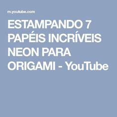 ESTAMPANDO 7 PAPÉIS INCRÍVEIS NEON PARA ORIGAMI - YouTube