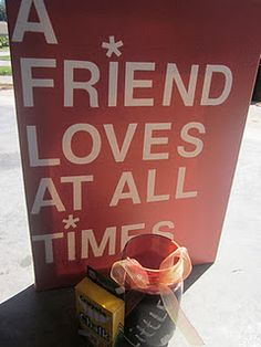 """""""A friend loves at all times"""" How to make a canvas quote! Super easy. <3"""