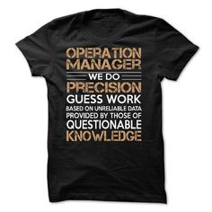 Awesome Tee For Operation Manager T-Shirt Hoodie Sweatshirts iau. Check price ==► http://graphictshirts.xyz/?p=45344