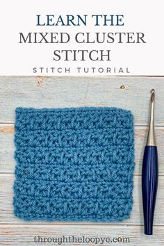 Learn how to crochet the gorgeously textured Mixed Cluster Stitch with the easy to follow photo tutorial. A perfect stitch for scarves, ear warmers, and blankets. Different Crochet Stitches, Tunisian Crochet Stitches, Crochet Stitches Patterns, Stitch Patterns, How To Do Crochet, Crochet Basics, Crochet Cluster Stitch, Crochet Instructions, Crochet Projects