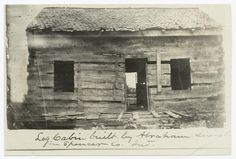Log cabin built by Abraham Lincoln in Spencer County, Indiana