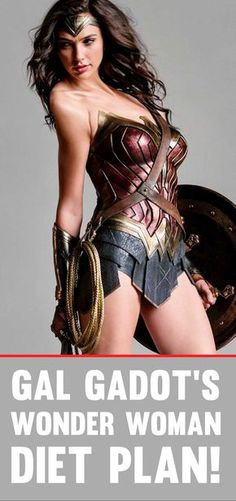 Gal Gadot's Diet To Actually Become Wonder Woman