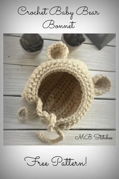 Crochet Baby Bear Bonnet - MB Stitches - - This baby bonnet is such a simple and wonderful project. This makes a wonderful baby shower gift for an expectant momma. Crochet Bear Hat, Crochet Bear Patterns, Crochet Baby Bonnet, Baby Hat Patterns, Cute Crochet, Crochet For Kids, Crochet Dolls, Knit Crochet, Crochet Baby Hats Free Pattern