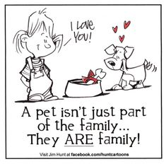 Dogs are family, dog quote