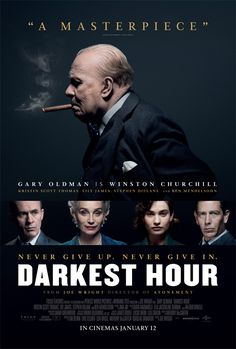 """Success is not final, failure is not fatal: it is the courage to continue that counts.""  Darkest Hour. Brilliant."