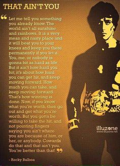 Most memorable quotes from Rocky Balboa, a movie based on film. Find important Rocky Balboa quotes from film series:Rocky Rocky II Rocky III Rocky IV Rocky V and Rocky Balboa Check InboundQuotes for Rocky Balboa Quotes, Rocky Quotes, Positive Quotes, Motivational Quotes, Inspirational Quotes, The Words, Rambo 3, Wisdom Quotes, Life Quotes