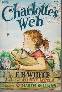 Charlotte's Web (Trophy Newbery): E. B. White, Garth Williams: 9780064400558: AmazonSmile: Books