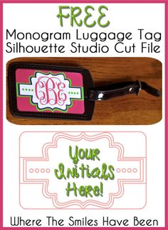 Monogram Luggage Tag (and FREE Cut File). Just add your own initials and cut it out!