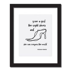 Inspirational quote print 'Give a girl the right shoes and she can conquer the world'