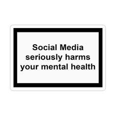Mental Health Slogans, Social Media Detox, Phone Organization, Anti Social, Hobbies For Men, It Hurts, Sticker Design, Phone Cases, Words
