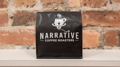 Narrative Coffee Roasters || Telling a new story in every bag.