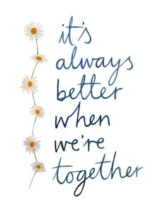 """Wedding Quotes : Jack Johnson """"It's Always Better When We're Together"""" by Littl Song Lyric Quotes, Love Songs Lyrics, Love Song Quotes, Jason Mraz, Bond Quotes, Me Quotes, Family Bonding Quotes, Better Together Jack Johnson, 365 Jar"""