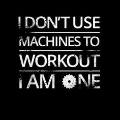 i don't use machines