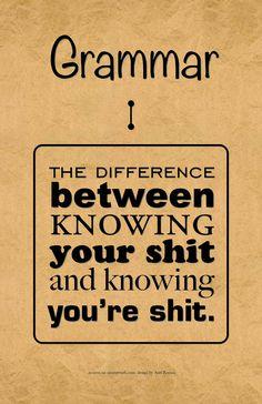 so thankful i had good english teachers that made me a grammar snob!