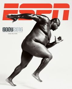 Pin for Later: The Athletes From ESPN's Body Issue Prove That Strength Comes From Within Vince Wilfork