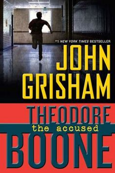 The Accused -Theodore Boone, John Grisham (#3 in series)