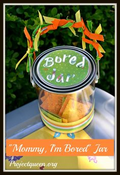 """""""Bored Jar"""" I'm going to try this with the kids this summer...I really want to cut down their video game/internet time."""